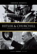 Livro Hitler & Churchill: Segredos da Liderança Autor Andrew Roberts (2004) [usado]