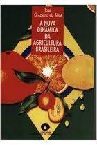 Livro a Nova Dinâmica da Agricultura Brasileira Autor José Francisco Graziano da Silva (1998) [usado]
