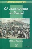 Livro o Escravismo no Brasil Autor Mário Maestri (1994) [usado]