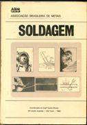 Livro Soldagem Autor Engº Emilio Wainer ( Coord. ) (1980) [usado]