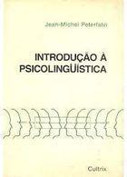 Livro Introdução À Psicolinguística Autor Jean - Michel Peterfalvi (1970) [usado]