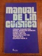 Livro Manual de Linguística Autor Cidmar Teodoro Pais e Outros (1979) [usado]