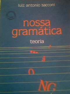 Livro Nossa Gramática: Prática Autor Luiz Antonio Sacconi (1989) [usado]