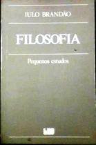 Livro Filosofia - Pequenos Estudos Autor Iulo Brandão (1994) [usado]