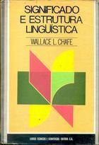 Livro Significado e Estrutura Linguística Autor Wallace L. Chafe (1979) [usado]