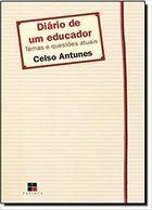 Livro Diário de um Educador Autor Celso Antunes (2007) [usado]