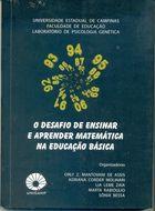 Livro o Desafio de Ensinar e Aprender Matemática na Educação Básica Autor Orly Z. Mantovani de Assis e Outros ( Orgs. ) (2011) [usado]