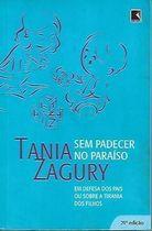 Livro sem Padecer no Paraíso Autor Tania Zagury (2008) [usado]