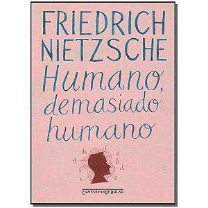 Livro Humano, Demasiado Humano Autor Friedrich Nietzsche (2005) [usado]