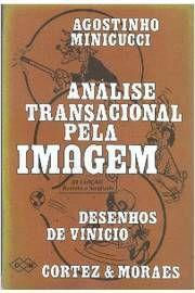 Livro Análise Transacional pela Imagem Autor Agostinho Minicucci (1976) [usado]