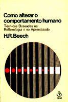 Livro Como Alterar o Comportamento Humano Autor H. R. Beech (1976) [usado]