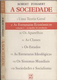 Livro a Sociedade - Tomo Ii Autor Robert Fossaert (1981) [usado]