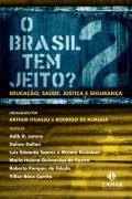 Livro o Brasil Tem Jeito? Autor Arthur Ituassu e Rodrigo de Almeida (2007) [usado]