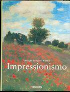 Livro a Pintura Impressionista. Parte I Autor Ingo F. Walther ( Direcção) (2002) [usado]