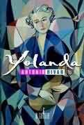 Livro Yolanda Autor Antonio Bivar (2004) [usado]