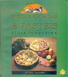 Livro Pizzas, Empadas e Pastéis Autor Lígia Junqueira (1994) [usado]