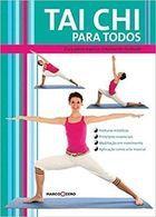 Livro Tai Chi para Todos Autor Jose Rodriguez (2008) [usado]