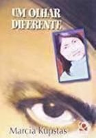 Livro um Olhar Diferente Autor Marcia Kupstas (2002) [usado]