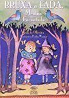 Livro Bruxa e Fada, Menina Encantada Autor Ieda de Oliveira (2008) [usado]
