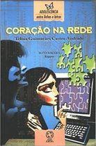 Livro Coração na Rede Autor Telma Guimarães Castro Andrade (1999) [usado]