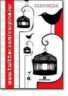 Livro Www. Twitter. Comcarpinejar Autor Fabricio Carpinejar (2009) [usado]