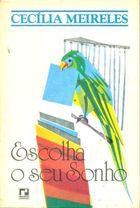 Livro Escolha o seu Sonho Autor Cecília Meireles [usado]