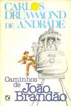 Livro Caminhos de João Brandão Autor Carlos Drummond de Andrade (1985) [usado]