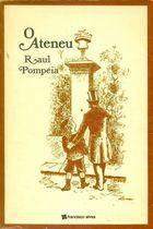 Livro o Ateneu Autor Raul Pompéia (1976) [usado]