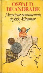 Livro Memórias Sentimentais de João Miramar Autor Oswald de Andrade (1987) [usado]