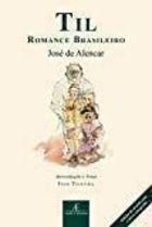 Livro Til: Romance Brasileiro Autor José de Alencar (2012) [usado]