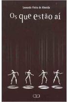 Livro os que Estão Aí Autor Vários Autores (2002) [usado]