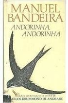 Livro Andorinha, Andorinha Autor Manuel Bandeira (1989) [usado]