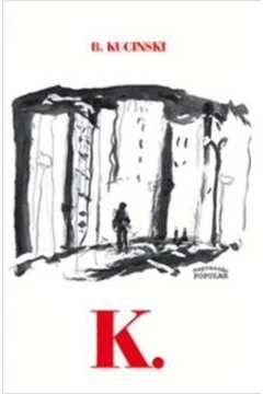 Livro K. Autor Bernardo Kucinski (2011) [usado]