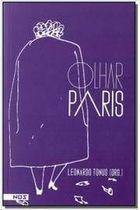 Livro Olhar Paris Autor Leonardo Tonus (org.) (2016) [usado]