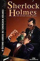 Livro o Ultimo Adeus de Sherlock Holmes Autor Sir Arthur Conan Doyle (2006) [usado]
