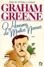 Livro o Homem de Muitos Nomes Autor Graham Greene (1988) [usado]