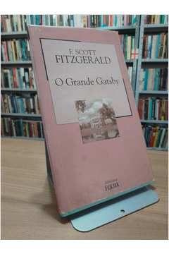 Livro o Grande Gatsby Autor F. Scott Fitzgerald (2003) [usado]