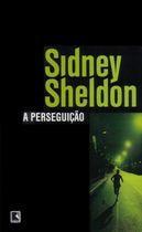 Livro a Perseguição Autor Sidney Sheldon (2011) [usado]