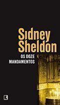 Livro os Doze Mandamentos Autor Sidney Sheldon (2011) [usado]