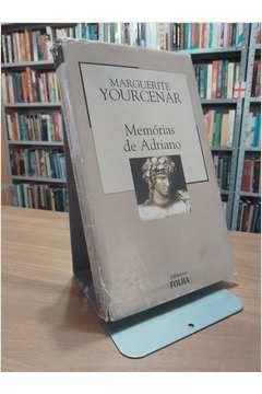 Livro Memórias de Adriano Autor Marguerite Yourcenar (2003) [usado]