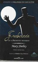 Livro Frankenstein: ou o Prometeu Moderno Autor Mary Shelley (2012) [usado]