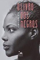 Livro o dos Negros Autor Lawrence Hill (2015) [usado]