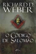 Livro o Código de Salomão Autor Richard D. Weber (2007) [usado]