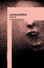 Livro Consumidos Autor David Cronenberg (2014) [novo]