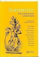 Livro Diez Fragmentos Comentados Autor Domingos Sarmiento (2016) [usado]