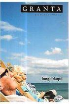 Livro Granta-2-longe Daqui Autor Vários Autores (2008) [usado]