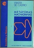 Livro Metáforas Machadianas Autor Walter de Castro (1978) [usado]