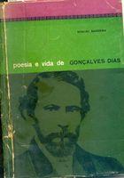 Livro Poesia e Vida de Gonçalves Dias Autor Manuel Bandeira (1962) [usado]