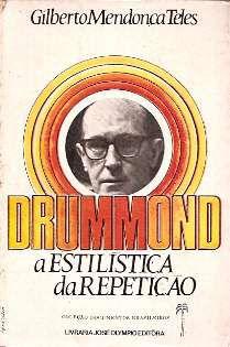 Livro Drummond:a Estilística da Repetição Autor Gilberto Mendonça Teles (1970) [usado]