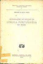 Livro Introdução ao Estudo da Língua Portuguesa no Brasil Autor Serafim da Silva Neto (1963) [usado]